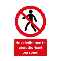 NO ADMITTANCE SIGN 600X400MM