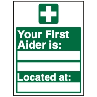 YOUR FIRST AIDER IS SIGN 150 X 200MM VINYL